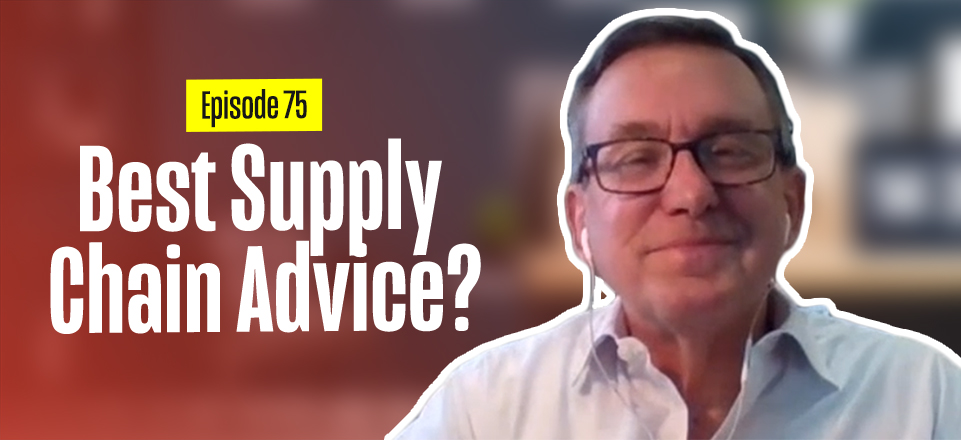 Steven Thacker Advice on Supply Chain Management