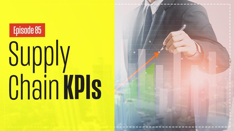 Fundamentals of Supply Chain KPIs