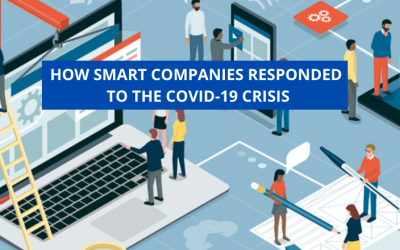 How Smart Companies Responded To The COVID-19 Crisis