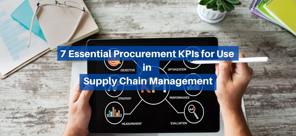 Know Your Supply Chain KPIs – Procurement